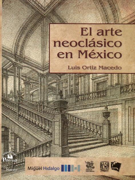 El Arte Neoclásico en México