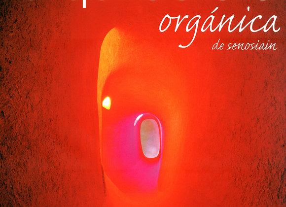 ARQUITECTURA ORGÁNICA Javier Senosiain