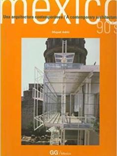 México 90's Una arquitectura contemporánea