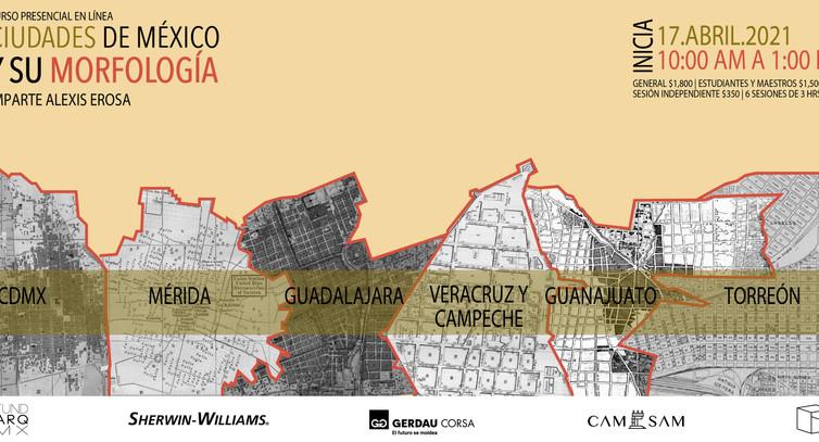 CURSO: CIUDADES DE MÉXICO Y SU MORFOLOGÍA