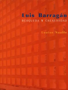 Luis Barragán, Búsqueda y creatividad