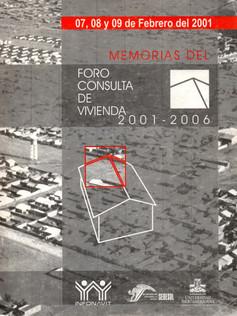 FORO CONSULTA DE VIVIENDA 2001-2006 .jpg