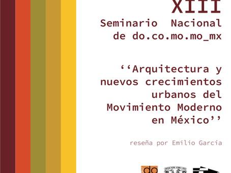 XIII Seminario Nacional de DOCOMOMO México