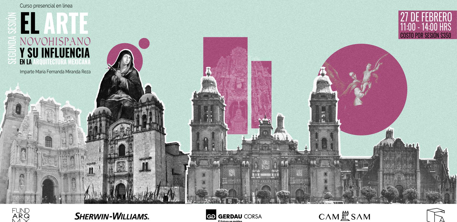El Arte Novohispano y su influencia en la arquitectura mexicana