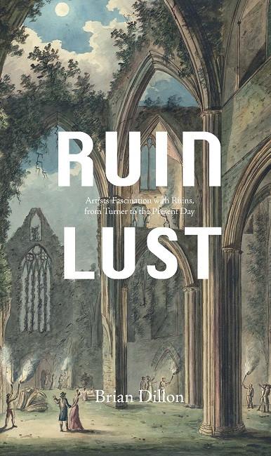 Ruin Lust, Tate.jpg
