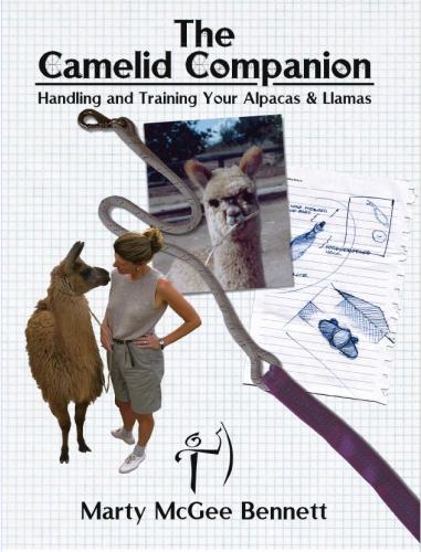 The Camelid Companion, Handling and Training Your Alpacas & Llamas
