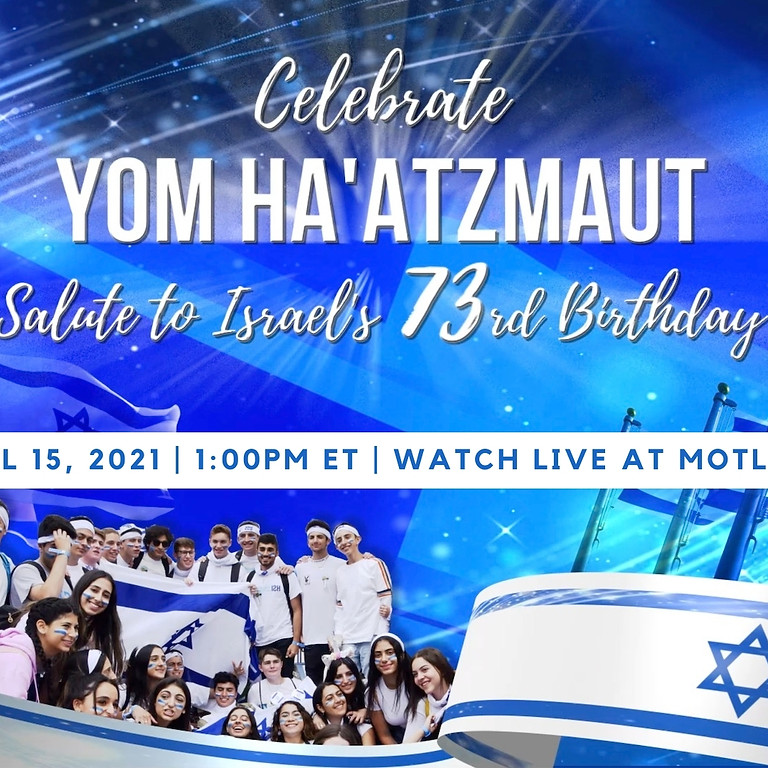 Salute to Israel's 73rd Birthday with March of the Living