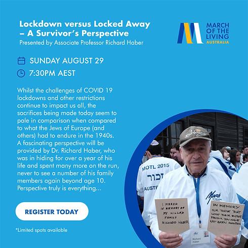 Lockdown versus Locked Away: A Survivor's Perspective