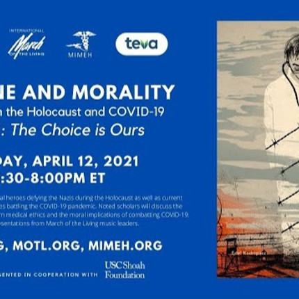 Part II - The Choice is Ours - Medicine and Morality: Lessons from the Holocaust and COVID-19
