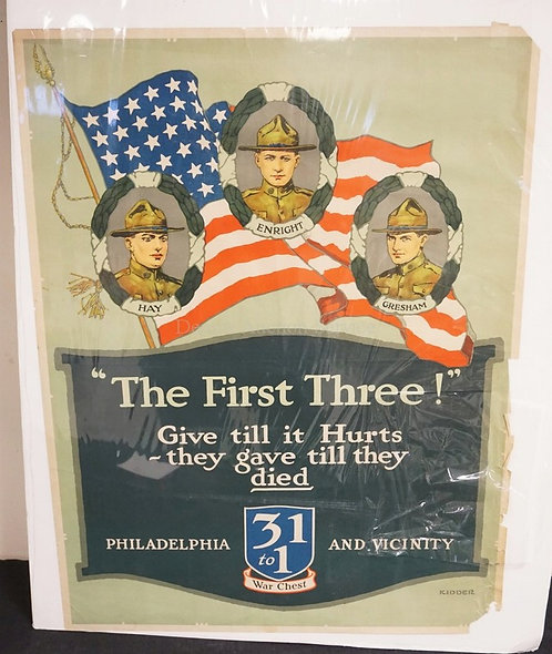 WAR POSTER BY KIDDER. *THE FIRST THREE*. 27 1/4 X 20 1/2 INCHES. HAS LOSSES.