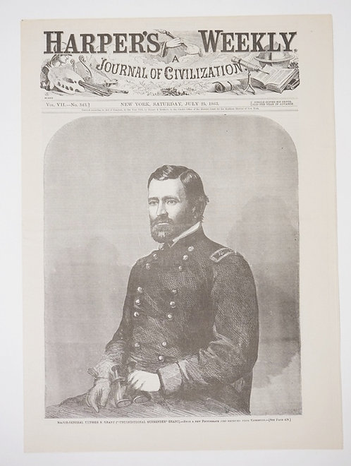 CIVIL WAR ERA HARPER'S WEEKLY, JULY 25TH 1863. FEATURING GENERAL ULYSSES S. GRAN