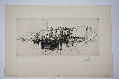 AUGUSTE BROUET ETCHING OF A DOCK SCENE * LES MARTIQUES*  11 IN X 7 1/4 IN