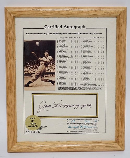 JOE DIMAGGIO CERTIFIED AUTOGRAPH. FRAME MEASURES 9 1/4 X 11 1/4 INCHES.