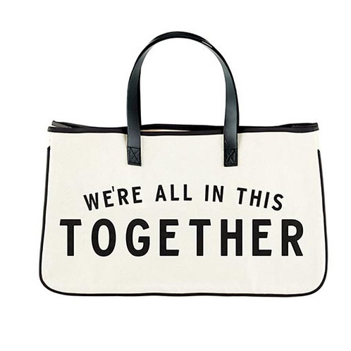 We're All in This Together Canvas Tote