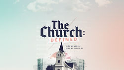 the_church_defined-title-1-Wide 16x9.jpg