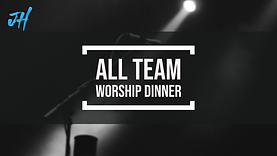 all team worship dinner.png