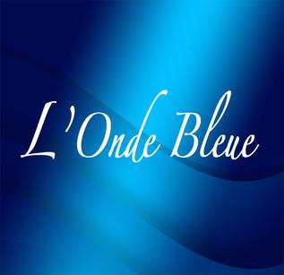 L'Onde Bleue