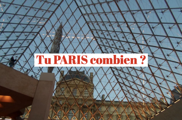 Tu Paris combien