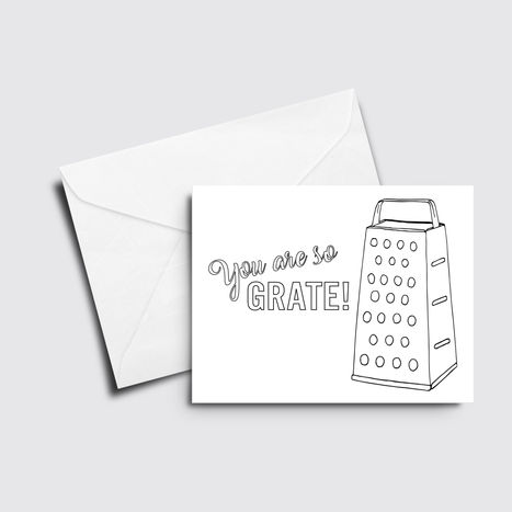 You're So GRATE - Color it Yourself Card