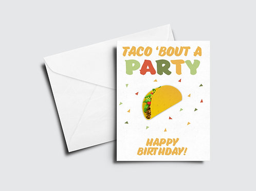 Taco 'Bout A Party Birthday Card