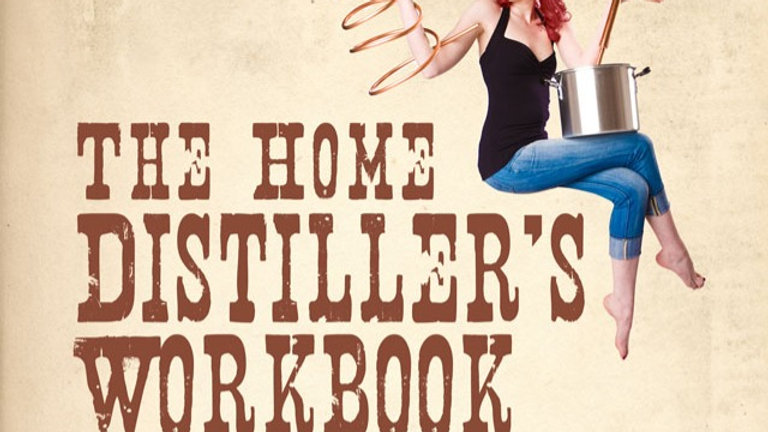 Home Distiller's Workbook (Signed Paperback)