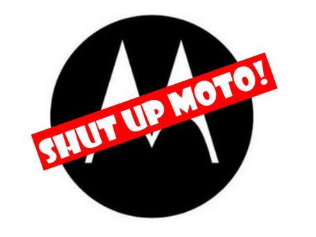 Shut Up Moto Ringtones