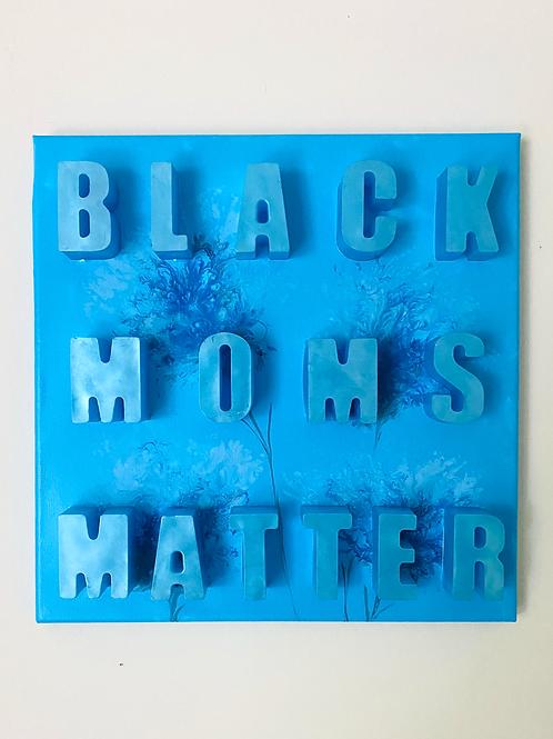 Black Moms Matter