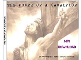 The Power of a Sacrifice MP3