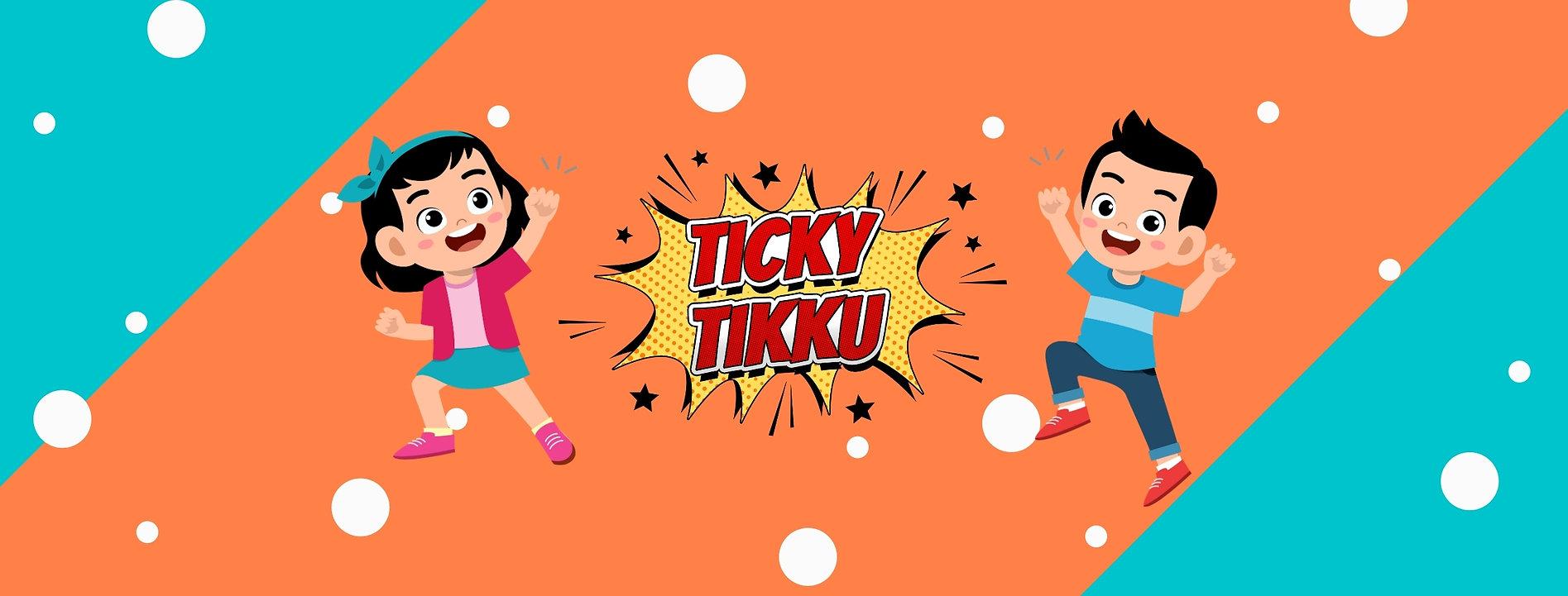 Ticky Tikku Social Media Cover (1).jpg