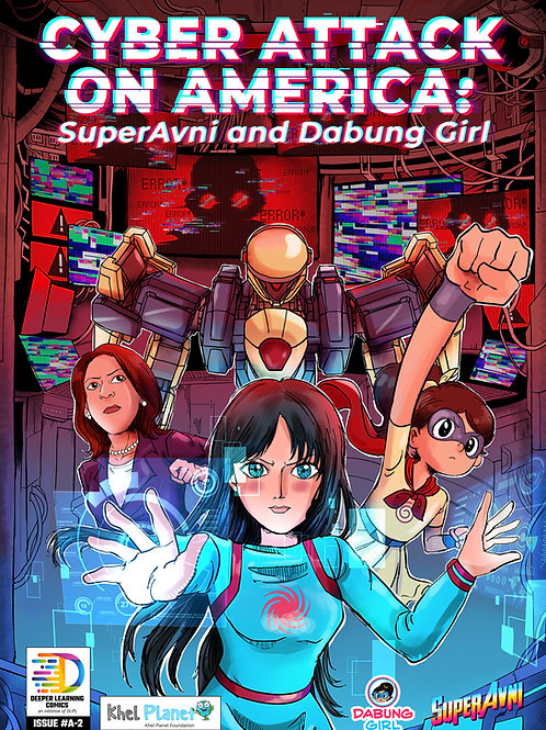 Cyber Attack on America: SuperAvni and Dabung Girl [Set of 50 Books]