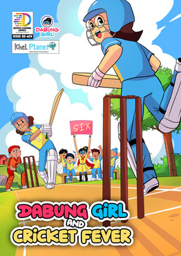 New Comic Book Alert! 'Dabung Girl and Cricket Fever' Launched!