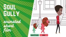 Soul Gully | Beautiful Animated Short Film on EGO versus GRATITUDE