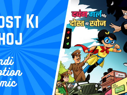 Dabung Girl aur Dost ke Khoj - Hindi Motion Comic
