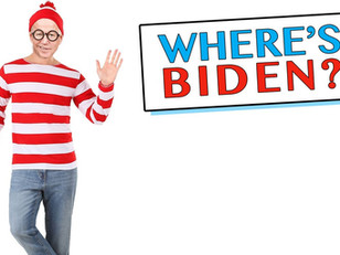 Where the Hell is Joe Biden?