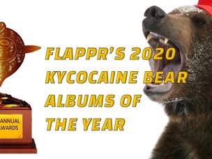 Flappr's 2020 KYCocaineBear Albums of the Year Award