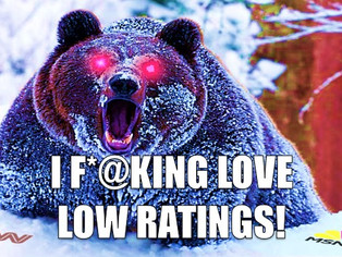 Low Ratings Get Me High And I Might Possibly Have A Problem