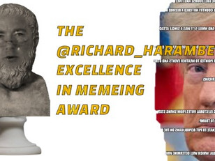 Flappr's @Richard_Harambe Excellence in Memeing Award