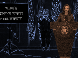 Government is the Problem Part II: Whitmer is NOT Your Queen, Michigan