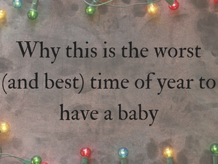 Is this the worst time of year to have a baby?