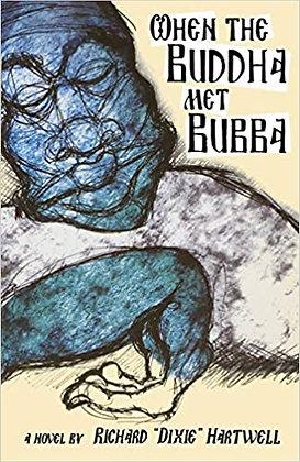 When Buddha Met Bubba