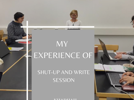 MY EXPERIENCE OF 'SHUT UP & WRITE SESSION'