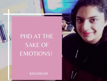 PHD AT THE SAKE OF EMOTIONS!