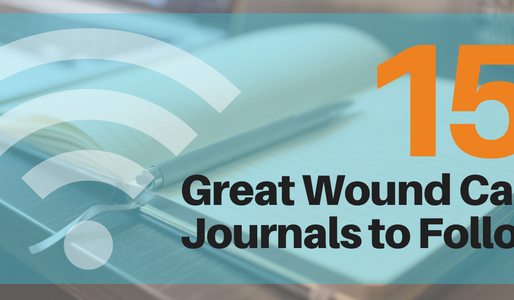 15 Great Wound Care Journals to Follow