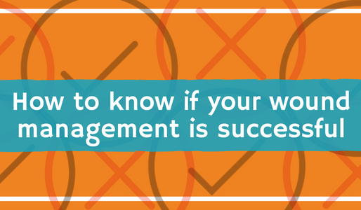 How to Know if Your Wound Management is Successful