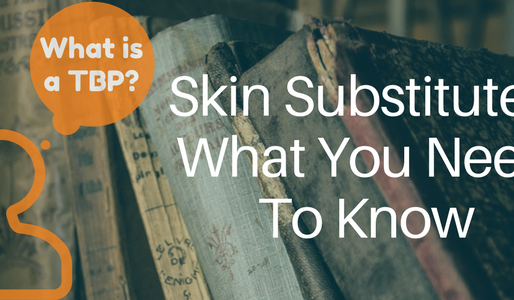 Key Findings You Should Know About Skin Substitutes