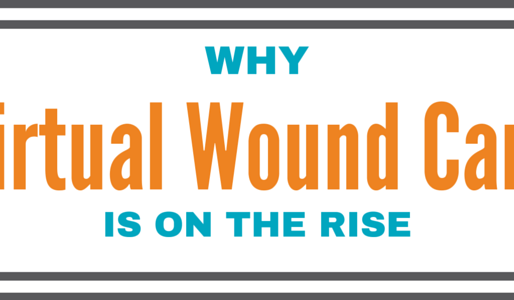 Why Virtual Wound Care And Telemedicine Nursing Is On The Rise
