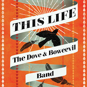 THIS LIFE COVER The Dove and Boweevil Ba