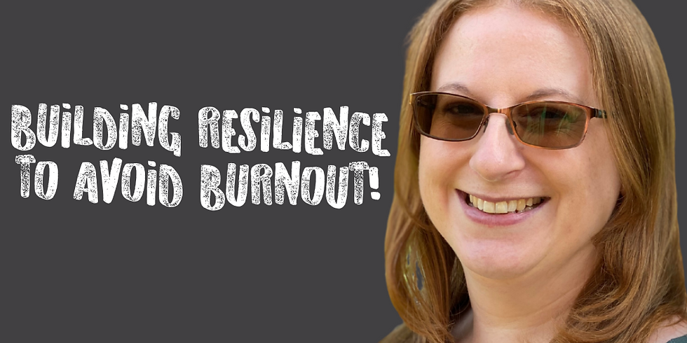 Helen Eves - Building resilience to avoid burnout!