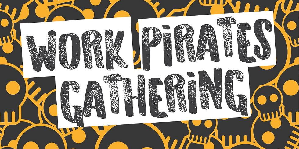 Work Pirates Gathering - June 2021