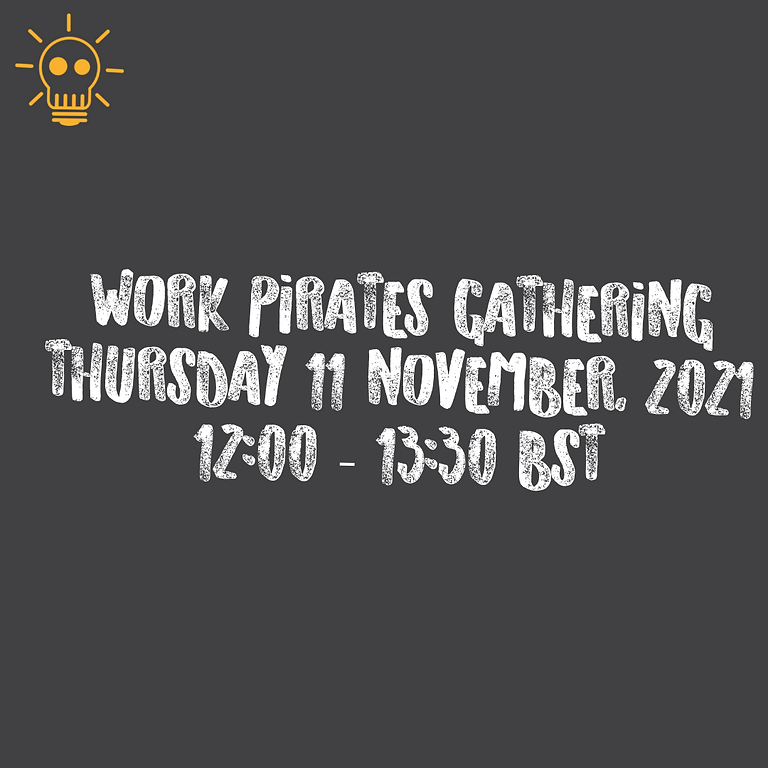 Work Pirates Gathering - November 2021